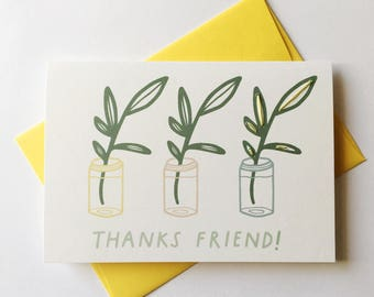 Thanks Friend! Sweet Thank You Card. Plants / Botanical.