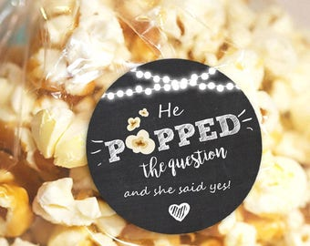 He Popped the Question Gift Tag Engagement party favor tag Engagement Popcorn Favor Tag Stickers egagement wedding Stickers chalk PRINTABLE