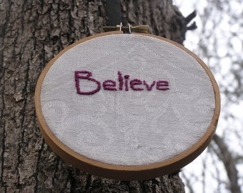 Believe Embroidery in Hoop