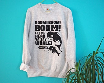 BOOM BOOM Sweatshirt, Funny Animal Sweater, Whale Jumper, 90's Dance Music, Orca Sweater, Killer Whales, Silly Jumper, Unisex Sweater, Grey