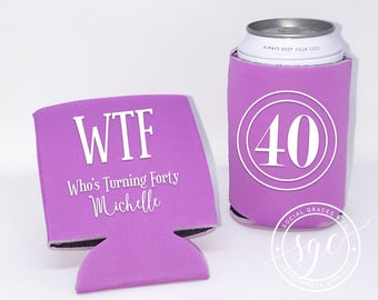 40th Birthday Can Coolers | Personalized Can Coolies | Monogram Beer Sleeves | Can Insulator | WTF forty Party Favors | Made to Order Gifts