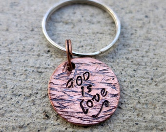 "God is love - Textured Hand Stamped 3/4"" round keychain"