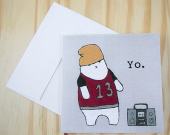 "CARD: ""Yo"" featuring a cat living la vida thug"