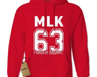 Martin Luther King Jr I Have A Dream Adult Hoodie Sweatshirt