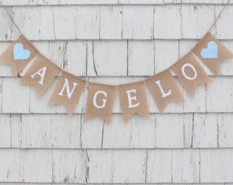 Custom Name Banner, Personalized name banner, name bunting, Baby Banner, Shower Decor, New Born Baby Bunting, Burlap Garland, Rustic Shower