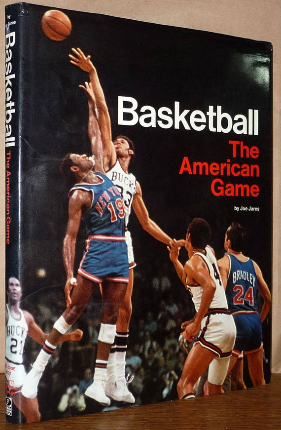 Basketball: The American Game by Joe Jares 1st Edition Hardcover HC w/ Dust Jacket DJ Follett Publishing Sports Athletics