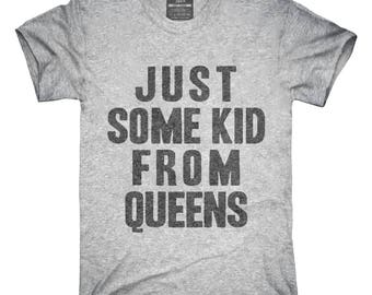 Just Some Kid From Queens T-Shirt, Hoodie, Tank Top, Gifts