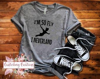 I'm so Fly I Neverland Shirt | Disney vacation disney  disney shirts disney peter pan neverland captain hook jake neverland pirates