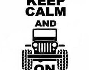 Keep Calm and Jeep On Decal
