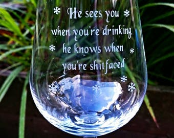 He sees you when you're drinking Engraved Wine Glass - New - Christmas - Snowflakes