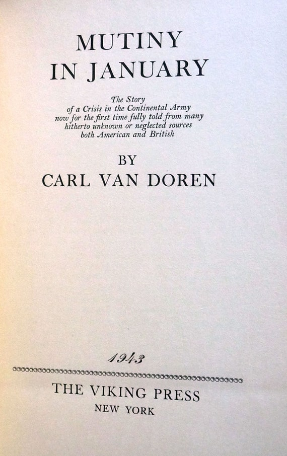 Mutiny in January 1943 by Carl Van Doren - Signed 1st Edition Hardcover HC - Viking Press - History American Revolution