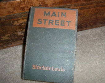 Vintage 1920 Main Street Book by Sinclair Lewis