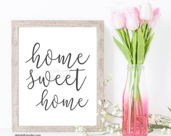 Home Sweet Home Wall Art, Sign, Farmhouse Decor, JPEG Digital File, Instant Download, You Print, You Frame