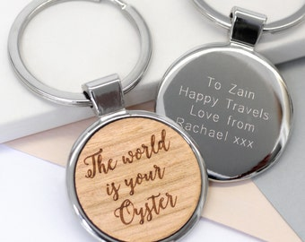 The World Is Your Oyster Keyring, Wooden Quote Keyring, Congratulations Gift, Travel Gift, Graduation Gift, The World Is Your Oyster Keyring