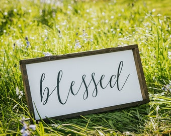 Blessed ~ rustic, framed sign, farmhouse style