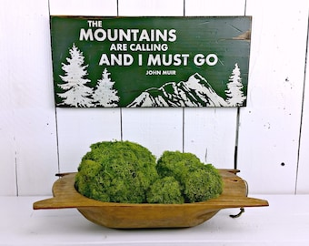 """10"""" x 22"""" - The Mountains are Calling and I Must Go - John Muir - Distressed wood sign"""