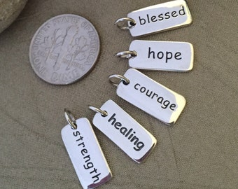 Sterling Silver Charm - Word Charm ONLY - Strength Charm - Courage Charm Hope Charm Healing Charm Blessed Charm - Create your own necklace