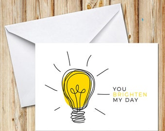 You Brighten My Day, Greeting Card, Postcard, Digital File, Instant Download