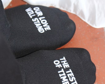 "Grooms Socks ""Our Love Will Stand The Test Of Time"" Wedding Gift Idea, Mens Wedding Socks Gift, Groom Wedding  Accessory"