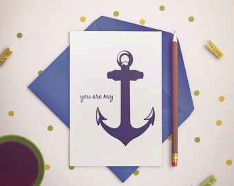 Relationship Card - You Are My Anchor - Love Cards.