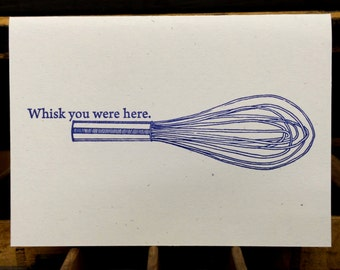 Whisk You Were Here