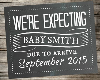 We're Expecting - Pregnancy Announcement - Chalkboard Photo Prop - Printable Sign