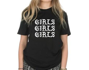 Girls Girls Girls T-shirt Top Shirt Tee Fashion Grunge Feminism Grl Pwr Tumblr Lit
