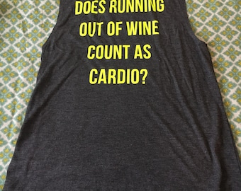 Does running out of wine count as cardio, running out of wine, cardio, tank, running out of wine tank, cardio tank, top, shirt, cardio shirt