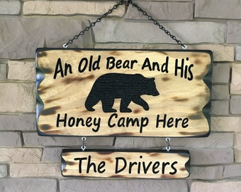 Camping Sign Old Bear and Honey 8x16 #026