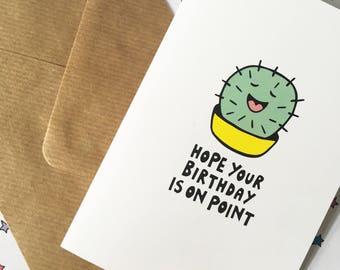 Cactus birthday card, funny birthday card, pun birthday card, cactus birthday, cactus card, slang birthday card, birthday card for her