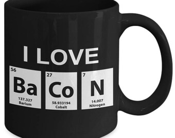 I Love Bacon Food Pork Coffee Chemistry Mug