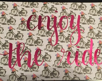 "Enjoy the Ride 4x6"" foiled print"
