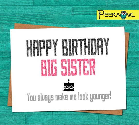 Items Similar To Instant Download Funny Birthday Card Big Sister