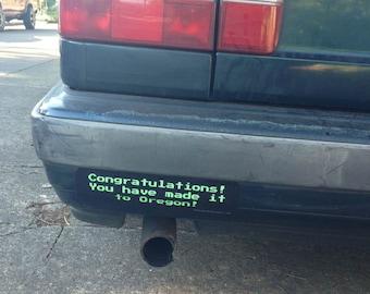 congratulations you made it to oregon - oregon trail vinyl bumper sticker