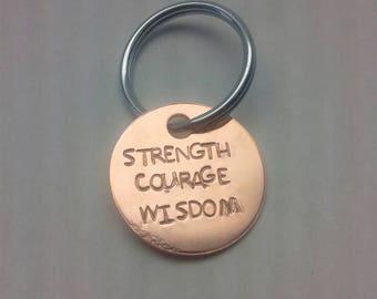Courage Strength Wisdom keychain