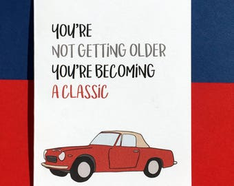 Getting Classic Card - Funny Birthday Card - Colleague Birthday Card - Mum Birthday Card - Father Birthday Card - Dad Birthday Card