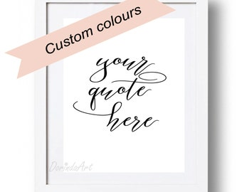 Custom quote print Personalized quote printable Custom Text Personalized poster Custom Typography art Custom Gallery wall decor Nursery art