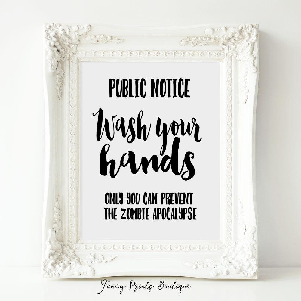 Funny bathroom sign printable artwash your handszombie