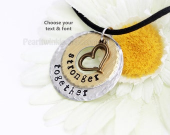 Stronger Together Pendant necklace, AntiRacism, Personalized Pendant for Family Friends Team, United, Obama, Christmas gift under 25, Heart
