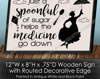 A Spoonful of Sugar Wooden Sign