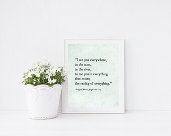 Virginia Woolf Quote Print, I See You Everywhere, Poetry Art Print, Quote Print, Literary Print, Modern Wall Art, Large Wall Art Print