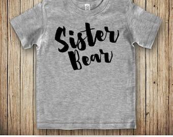 Sister Bear Shirt