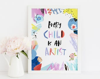 Every Child Is An Artist Picasso Quote Nursery Printable Art, Baby Girl Nursery Decor, Kids Wall Art, Nursery Poster, Children's Art Print