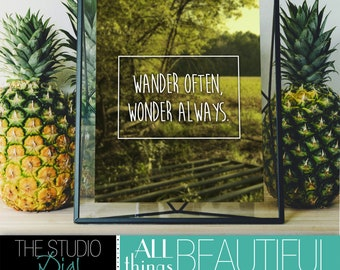 "Instant download - 8x10 PRINTABLE Art ""Wander Often, Wonder Always"""