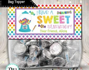 End of School Treat Bag Topper Have A Sweet Summer Digital Printable