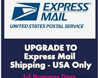 UPGRADE to EXPRESS SHIPPING, 1-2 Business Days,