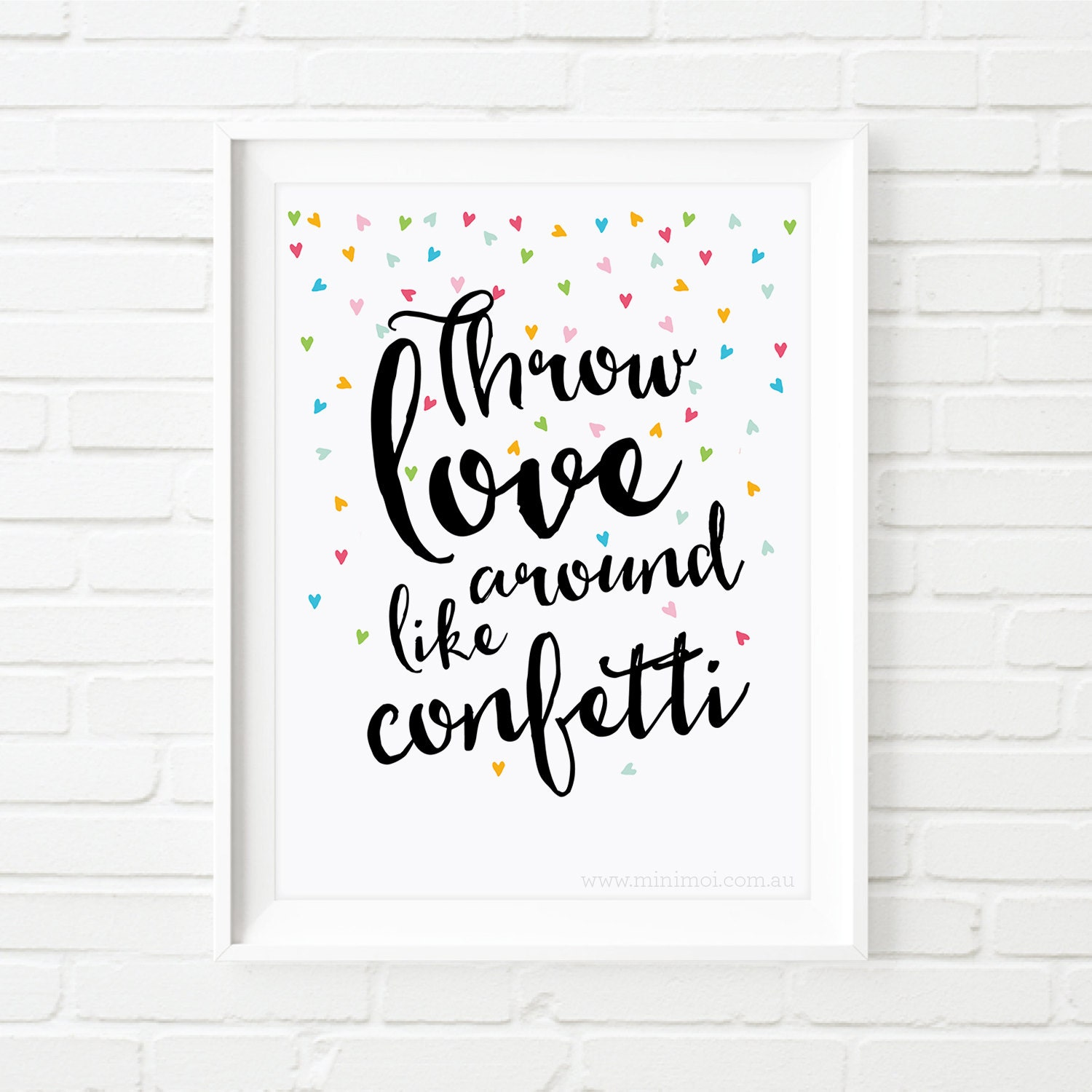 Printable Love Quotes Printable Quotes Throw Love Around Like Confetti Print