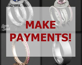 Make payments on your Laurie Sarah Custom Designer Jewelry or Gemstone - Down Payment