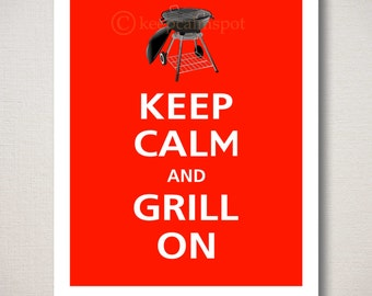 Keep Calm and GRILL ON Typography Kitchen Art Print