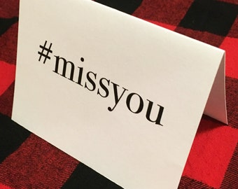 hashtag miss you card / Birthday card / Valentine card / Just because / Long distance relationship / Friendship card / Dating / Relationship